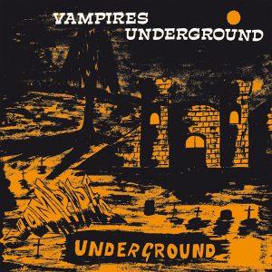 VAMPIRE UNDERGROUND LP