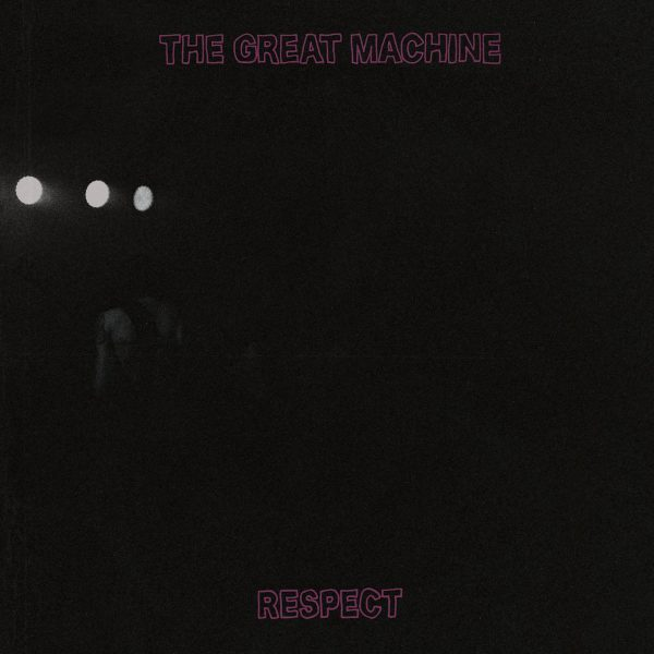 The Great Machine Respect LP