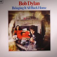 BOB DYLAN - TAKING IT ALL BACK HOME