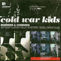 Cold War Kids ‎– Robbers & Cowards