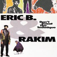 ERIC B. & RAKIM - DON'T SWEAT THE TECHNIQUE 2LP