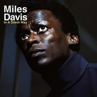 MILES DAVIS IN A SILNET WAY