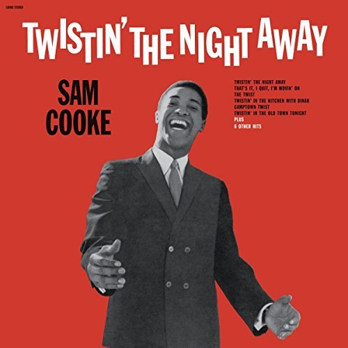 SAM COOKE TWISTIN THE NIGHT AWAY