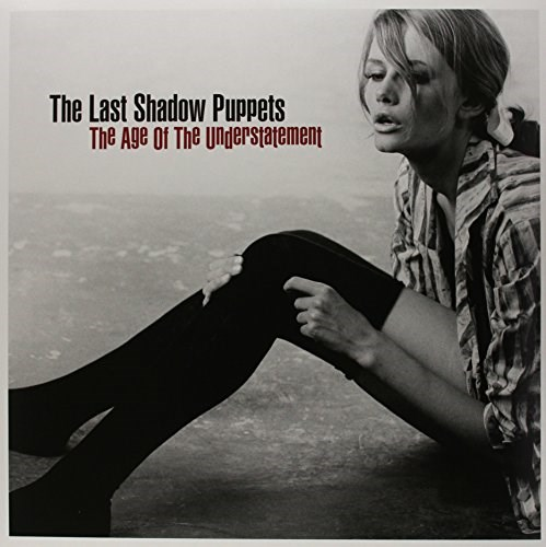 LAST SHADOW PUPPETS AGE OF