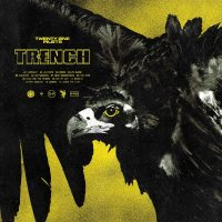21 PILOTS TRENCH