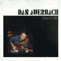 DAN AUERBACH KEEP IT