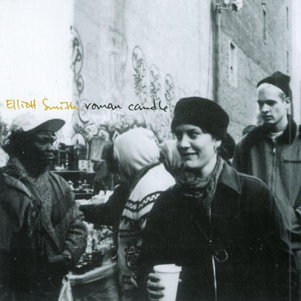 ELLIOTT SMITH ROMAN CANDLE