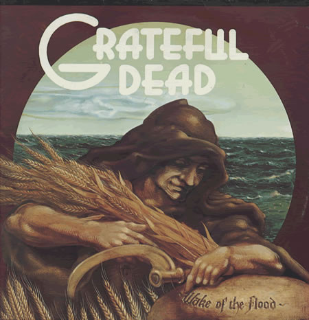 GRATEFUL DEAD WAKE OF THE FLOOD