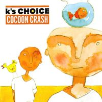 K'S CHOICE COCOON