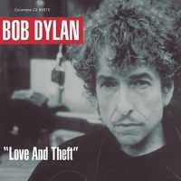 BOB DYLAN LOVE AND THEFT