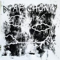deaf chonky ep