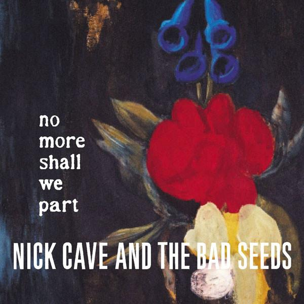 NICK CAVE NO MORE