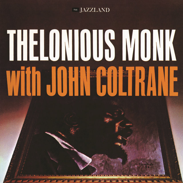 THELONIOUS MONK WITH JOHN