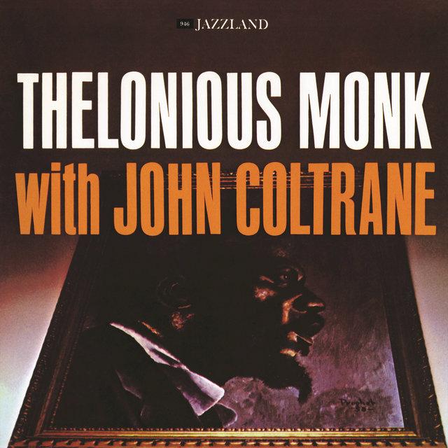 THELONIOUS MONK WITH JOHN