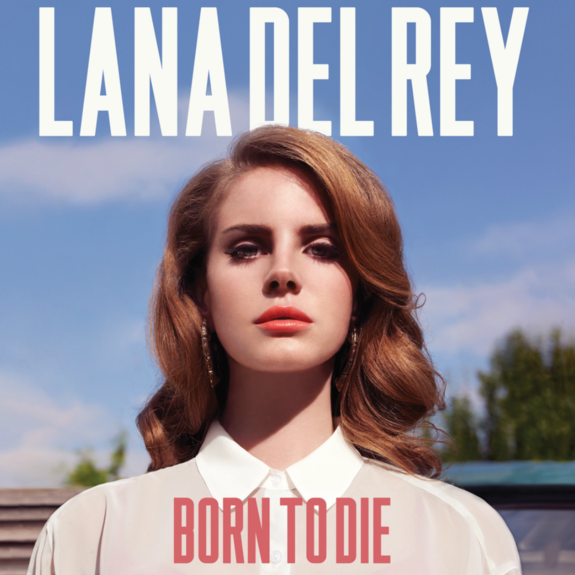 LANA BORN TO DIE