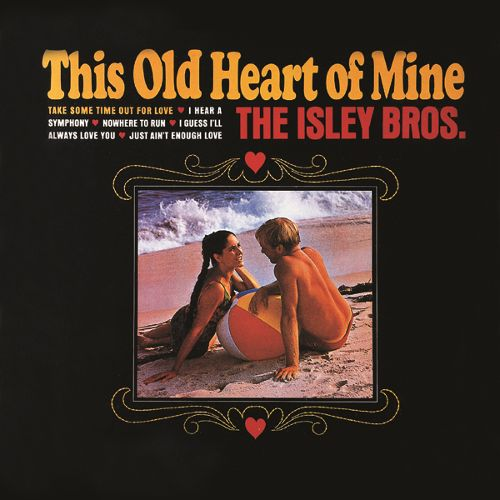ISLEY BROTHERS THIS HEART