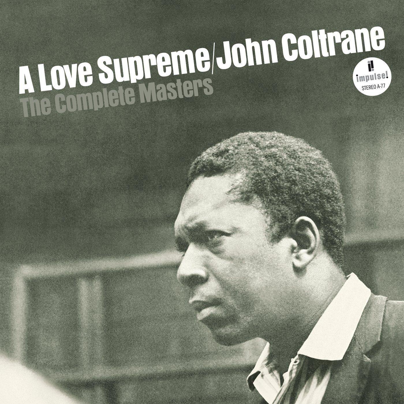 JOHN COLTRANE A LOVE SUPREME THE COMPLETE MASTERS