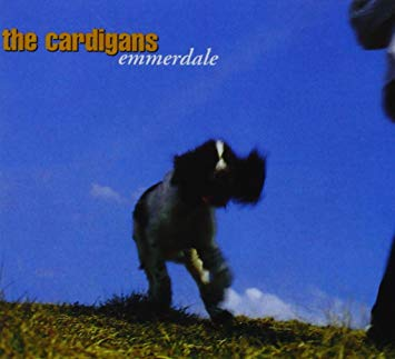 THE CARDIGANS - EMMERDALE