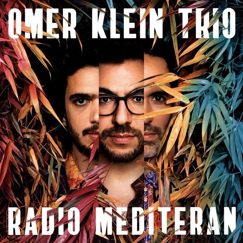 OMER KLEIN TRIO RADIO MEDITERAN