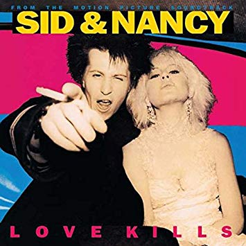 SID & NANCY - LOVE KILLS SOUNDTRACK