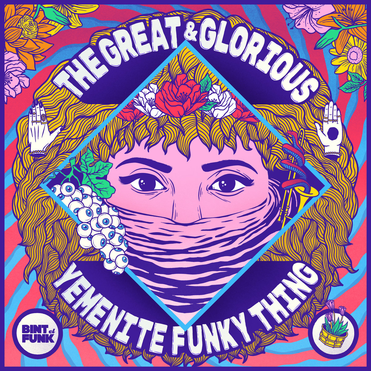 BINT EL FUNK - The Great & Glorious Yemenite Funky Thing