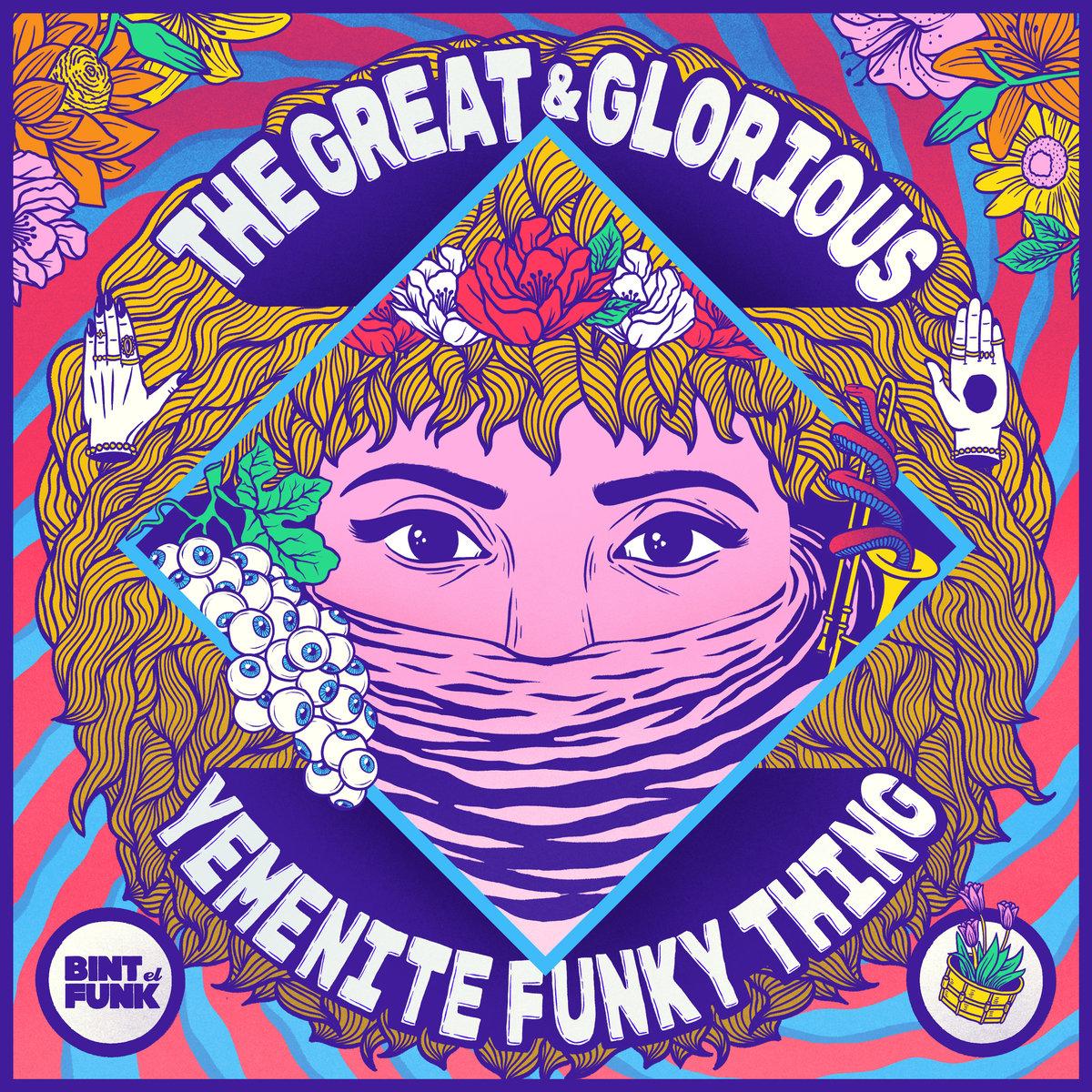 BINT EL FUNK - The Great & Glorious Yemenite Funky Thing