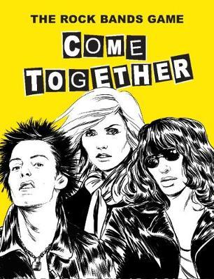 Come Together: The Rock Bands Game