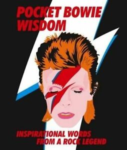 POCKET BOWIE WISDOM - INSPIRATIONAL WORDS FROM A ROCK LEGEND