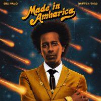 Gili Yalo Made in Amharica - EP LP
