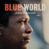 COLTRANE BLUE WORLD