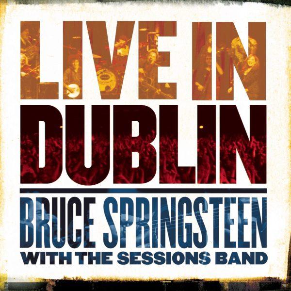 BRUCE SPRINGSTEEN - LIVE IN DUBLIN 3LP