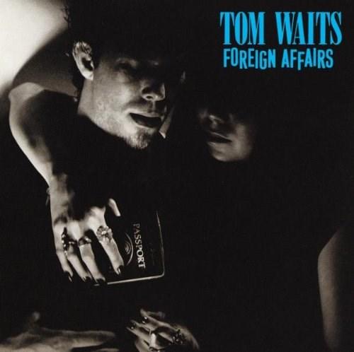 TOM WAITS FOREIGN