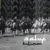 """KUTIMAN - SALUF 7"""""""