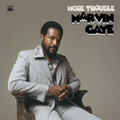 MARVIN GAYE - MORE TROUBLE
