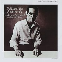 BILL EVANS VILLAGE VANGUARD