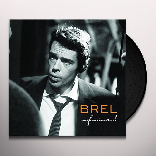 INFINIMENT JACQUES BREL