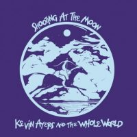 KEVIN AYERS WORLD