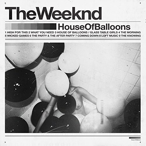WEEKND - HOUSE OF BALOONS