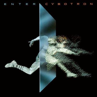 ENTER CYBOTRON