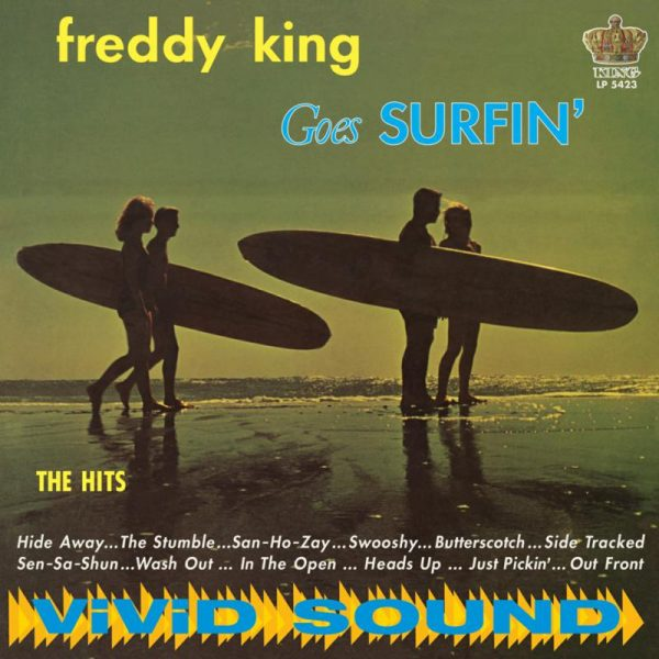 FREDDIE KING GOES SURFIN
