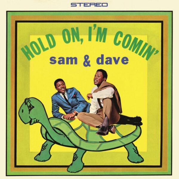 SAM & DAVE HOLD ON