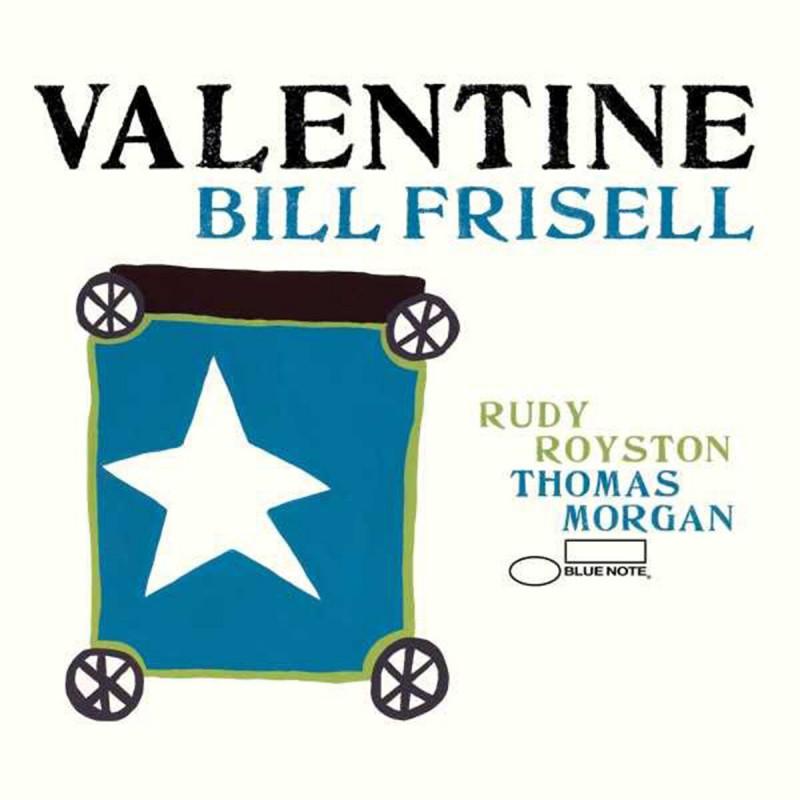 BILL FRISELL VALENTINE