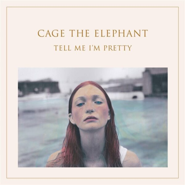 CAGE THE ELEPHANT TELL ME