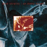DIRE STRAITS ON EVERY STREET