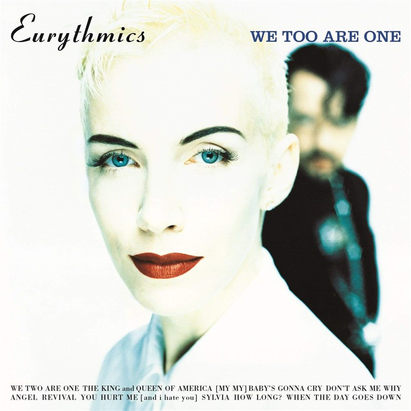 EURYTMICS - WE TOO ARE ONE