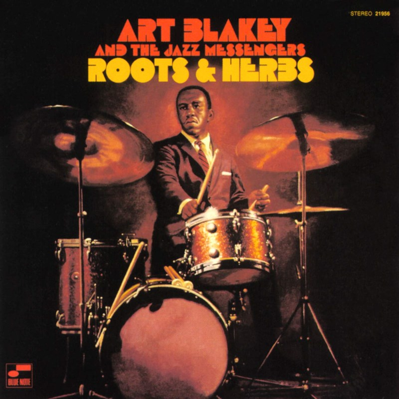 ART BLAKEY ROOTS AND HERBS