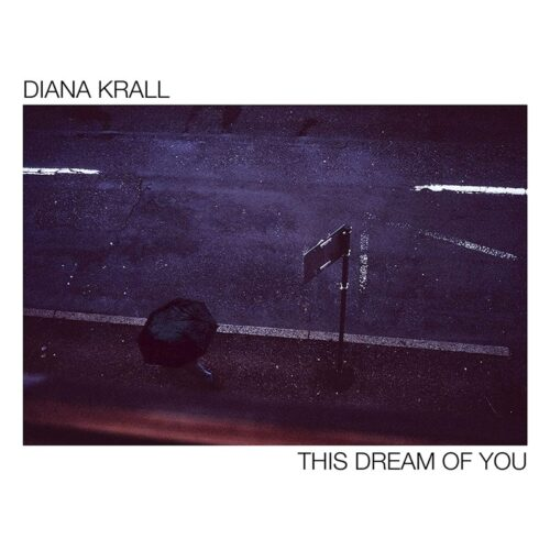 DIANA KRALL THIS DREAM