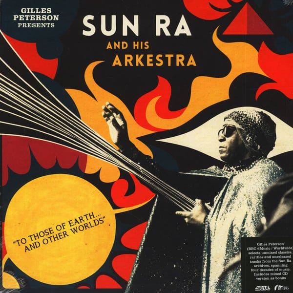 Sun Ra And His Arkestra - To Those Of Earth And Other Worlds 2LP