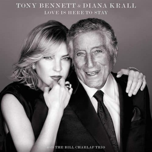 Diand Krall and Tony Bennet - Love Is Here To Stay