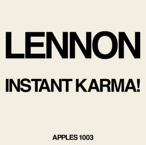 Lennon / Ono - Instant Karma! / Who Has Seen The Wind?